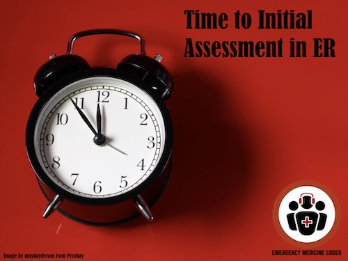 time to initial assessment EM