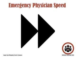 emergency physician speed