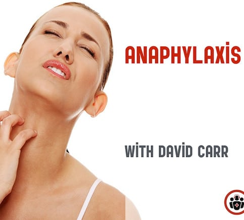 Episode 78 Anaphylaxis and Anaphylactic Shock - Live from