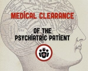 medical clearance of the psychiatric patient