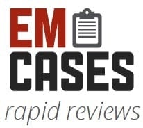 em cases rapid reviews