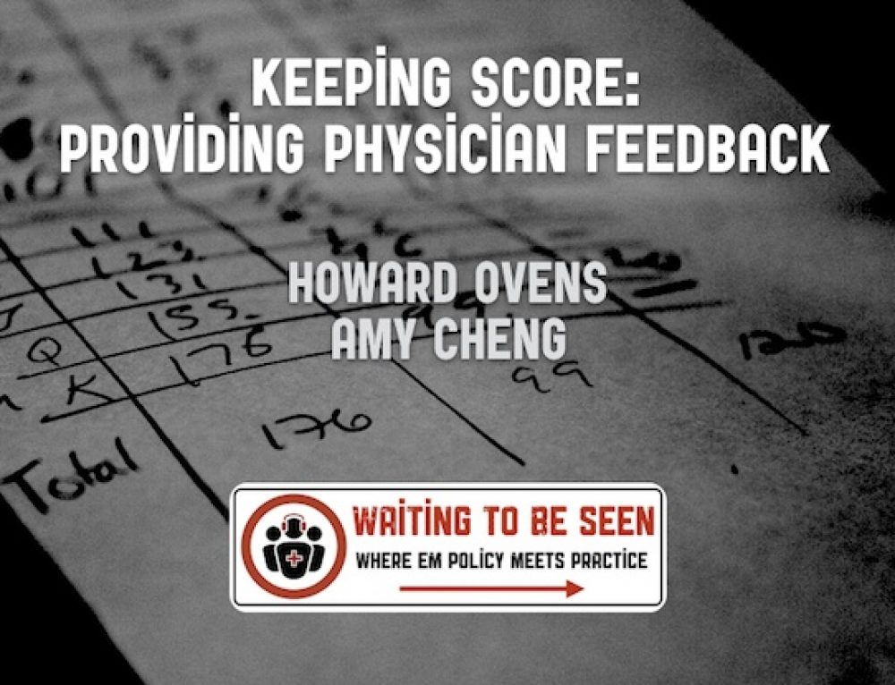 WTBS 11 – Keeping Score: Providing Physician Feedback