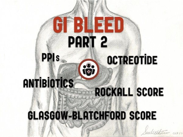 GI bleed emergencies Part 2