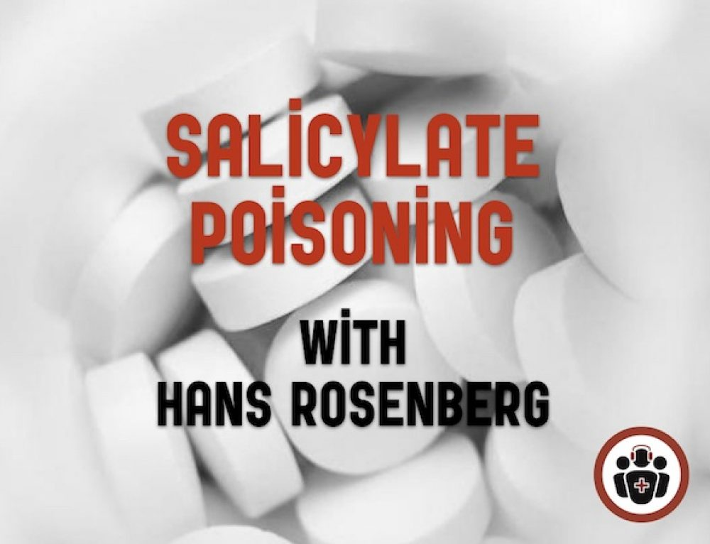 Best Case Ever 64 Salicylate Poisoning