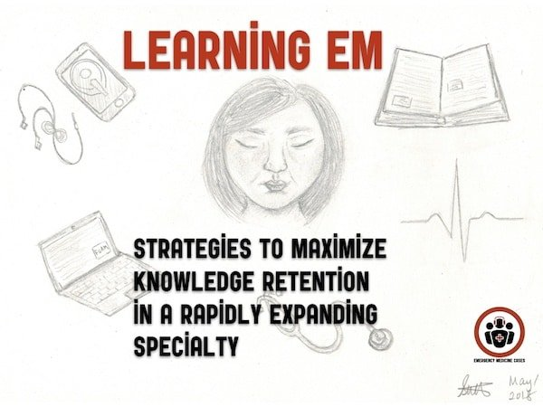 Ep 111 Effective Learning Strategies in Emergency Medicine
