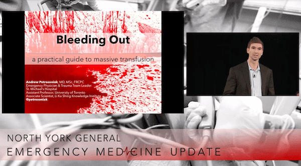 EMU365 Bleeding Out Massive Transfusion with Andrew Petrosoniak