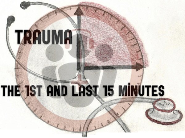 Trauma the first and last 15