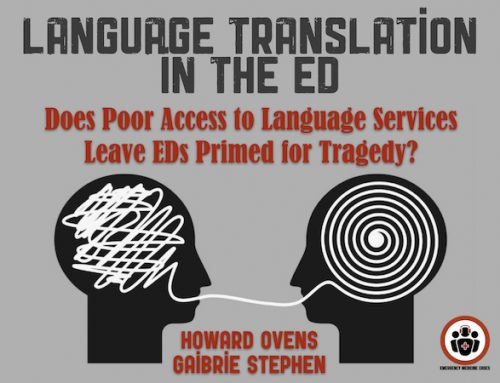 WTBS 19 Does Poor Access to Language Services Leave Emergency Departments Primed for Tragedy?