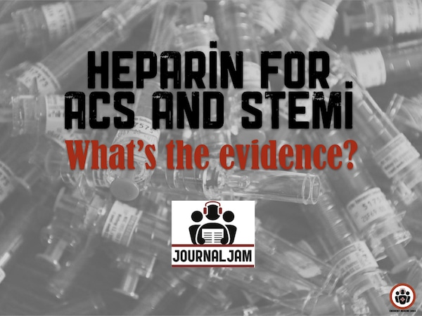 Heparin for ACS and STEMI