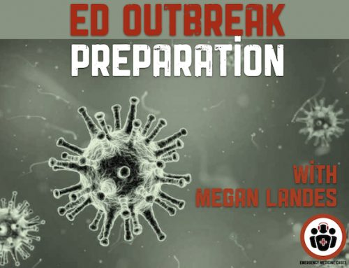 Preparation for Emergency Infectious Outbreak in your ED – Coronavirus