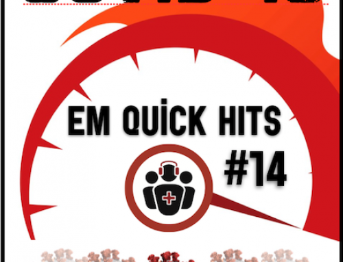 EM Quick Hits 14 – COVID-19 Your Colleagues' Experiences and Practical Tips