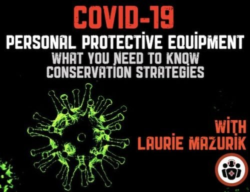 Ep 139 COVID-19 Part 3 – PPE: What We Know, Conservation Strategies and Protected Code Blue