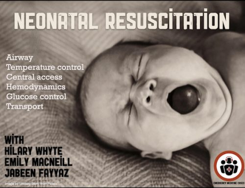 Ep142 Neonatal Resuscitation – Airway, Temperature Control, Central Access, Hemodynamics, Glucose Control and Tranport