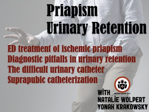 priapism and urinary retention emergency management