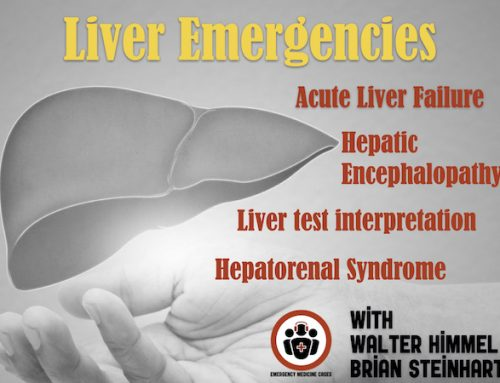 Ep 148 Liver Emergencies: Acute Liver Failure, Hepatic Encephalopathy, Hepatorenal Syndrome, Liver Test Interpretation & Drugs to Avoid