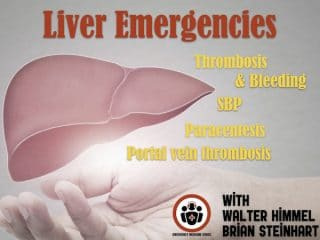 Liver Emergencies: Thrombosis and Bleeding, Portal Vein Thrombosis, SBP, Paracentesis Tips and Tricks