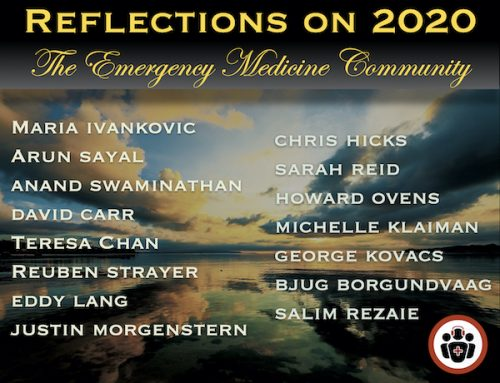 Reflections on 2020 COVID Pandemic – EM Physicians Words of Wisdom