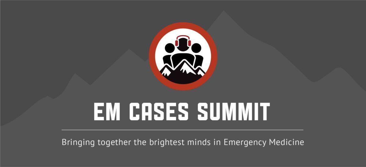 EM Cases Summit