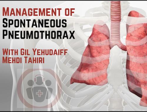 Ep 158 Management of Primary Spontaneous Pneumothorax